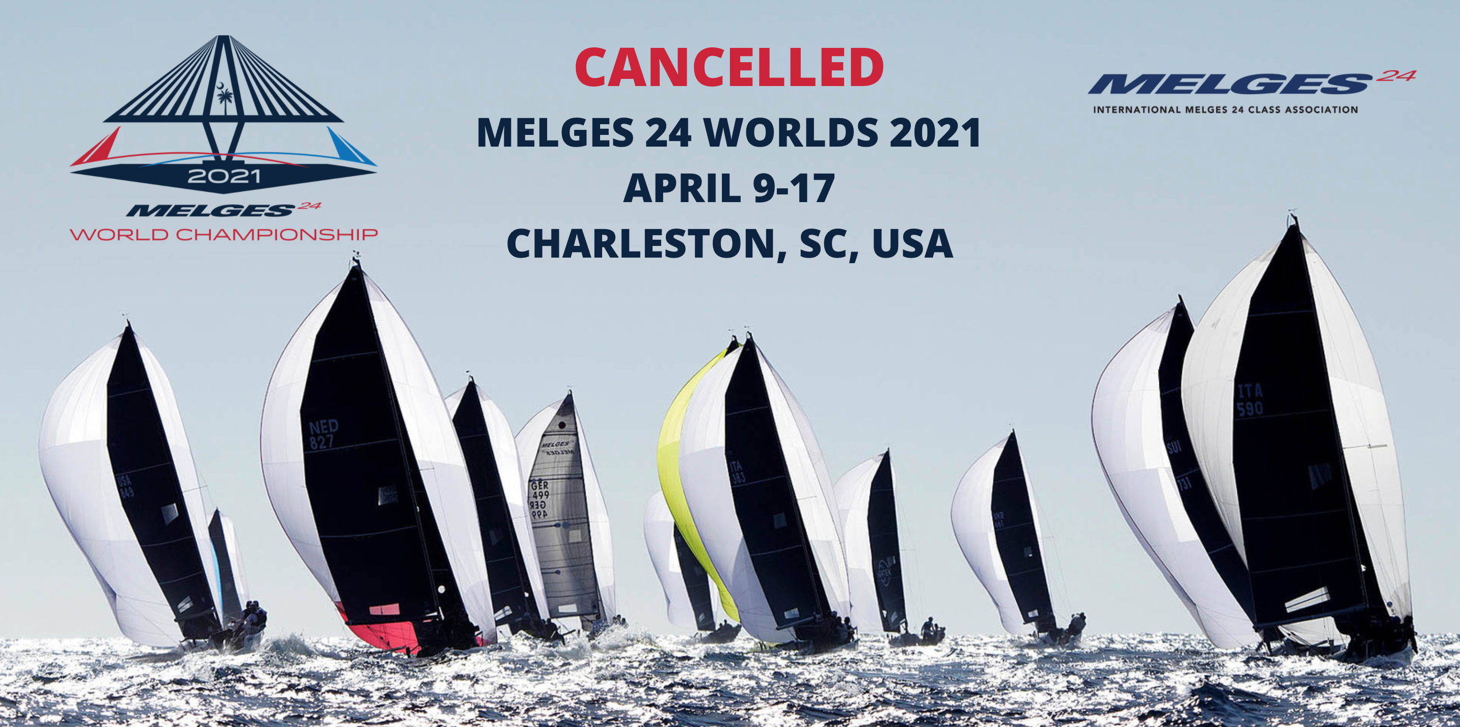 Cancellation of the Melges 24 Worlds 2021